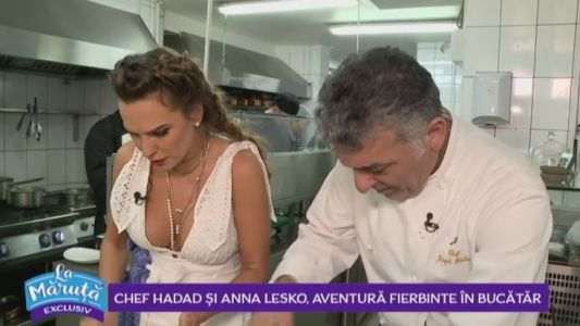 Chef Hadad si Anna Lesko, aventura fierbinte in bucatar