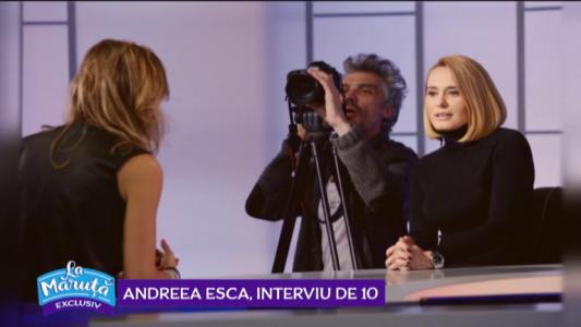 Andreea Esca, interviu de 10