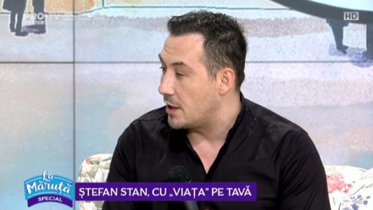 """Stefan Stan, cu """"Viata"""" pe tava"""