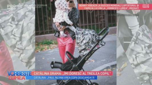 """Catalina Grama: ,,Imi doresc al treilea copil"""""""