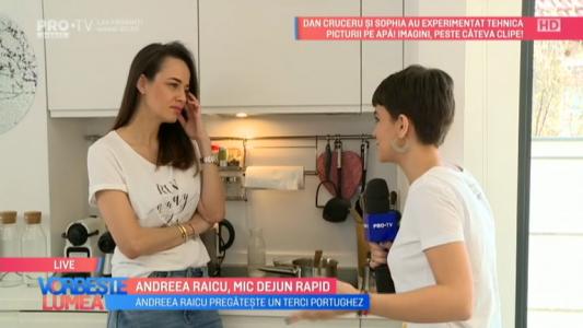 Andreea Raicu, mic dejun rapid