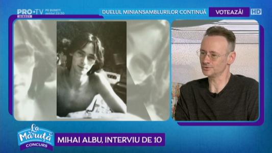 Mihai Albu, interviu de 10
