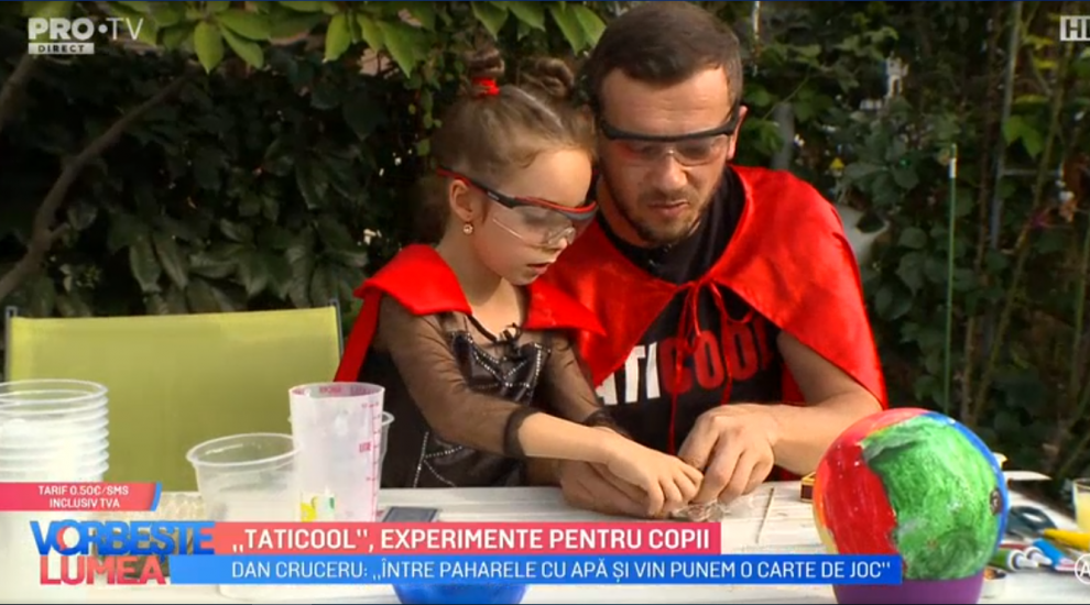 """VIDEO """"Taticool"""" , Dan Cruceru, face experimente pentru copii. """"Experimentele trebuie făcute împreună cu părinții"""""""