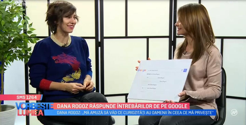 VIDEO Dana Rogoz răspunde intrebărilor de pe Google