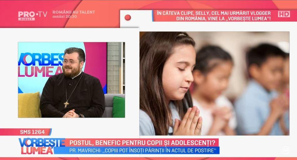 VIDEO Este postul benefic pentru copii și adolescenți? Părintele Ionuț Mavrichi ne spune totul despre acest subiect