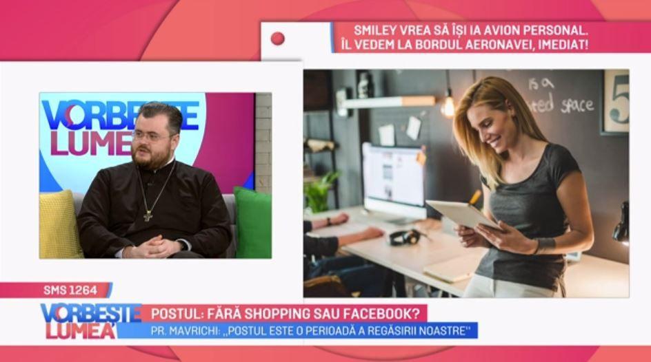 VIDEO Postul: fără shopping sau Facebook? Părintele Ionuț Mavrichi detaliază acest subiect