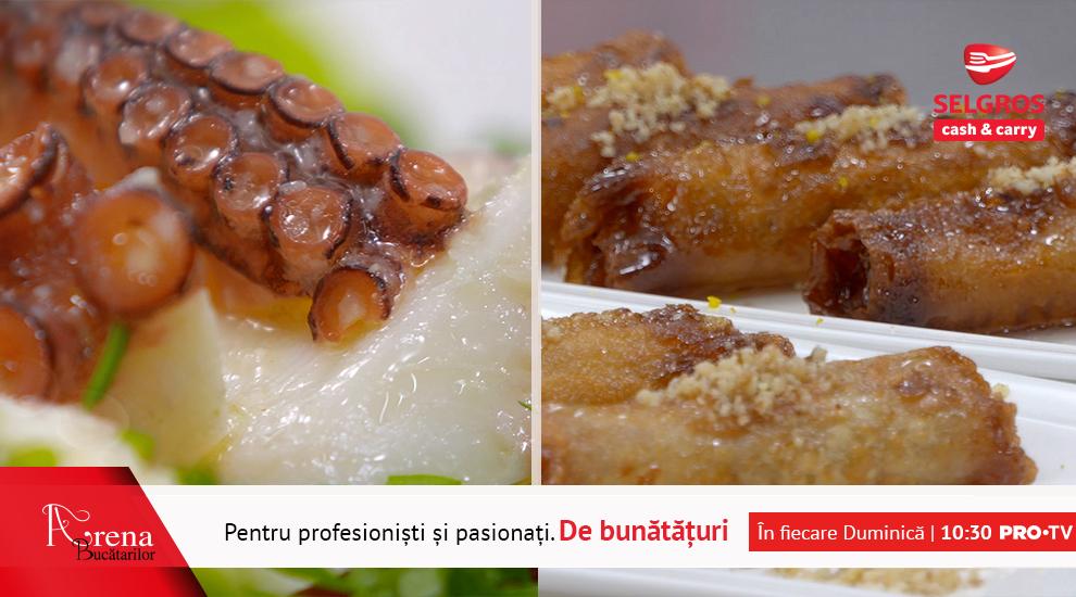 ARENA BUCĂTARILOR: Salată de caracatiță, caracatiță cu sos de gorgonzola si baclava cu nucă
