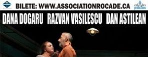 Ultimele spectacole din  Stagiunea teatrala bucuresteana la Toronto