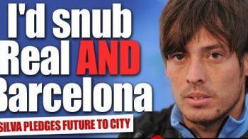 "ADIO Barca si Real Madrid! Manchester City e echipa momentului in lume! Silva: ""As refuza Real si Barca pentru City!"""