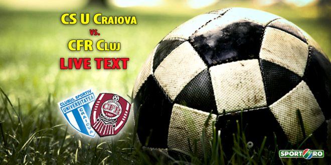 CSU CRAIOVA 3-0 CFR CLUJ, in ultimul meci al sezonului in Romania. Bawab si Baluta au inchis balul! Vezi fazele