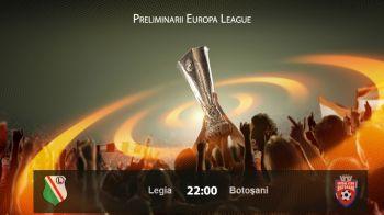 LEGIA VARSOVIA 1-0 BOTOSANI, in Europa League. Botosani pierde EROIC la Varsovia, dupa ce incaseaza un gol superb. Portarul Iliev a salvat-o pe final de la dezastru