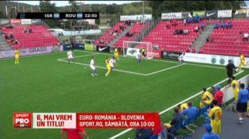 VIDEO | Romania e in sferturile Europeanului de minifotbal, dupa 2-0 cu Israel. Nationala lupta pentru un nou trofeu continental