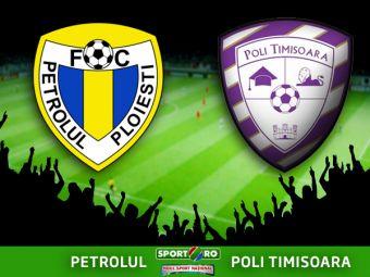 Petrolul 1-1 ACS Poli Timisoara! Doua goluri in 4 minute, Timisoara a ratat o ocazie URIASA in minutul  85! Cele mai importante faze sunt aici