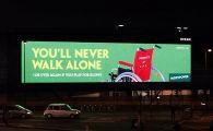 """Reclama REVOLTATOARE aparuta in Anglia cu celebrul """"You'll never walk alone!"""" Ce au vazut fanii lui Liverpool"""