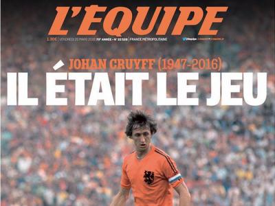 """Omagiu emotionant pentru Cruyff in L'Equipe: """"El era jocul!"""" Prima pagina senzationala creata de francezi"""
