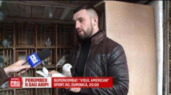 """Tyson din Moldova: """"Porumbeii imi dau energie"""". Superkombat """"Visul American"""" duminica la Sport.ro de la 20:00"""