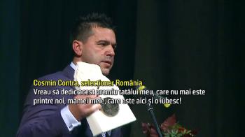 Imagini emotionante! Contra, premierat la Timisoara! Selectionerul a vorbit despre tatal lui decedat! VIDEO