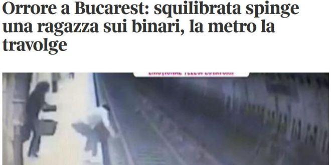 Oroare la Bucureşti . Presa străină, despre crima de la metrou