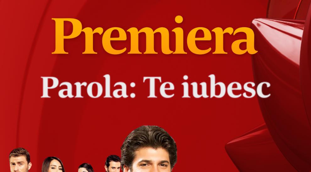 Telenovela Parola: Te iubesc incepe astazi, la ora 20:00, Acasa!