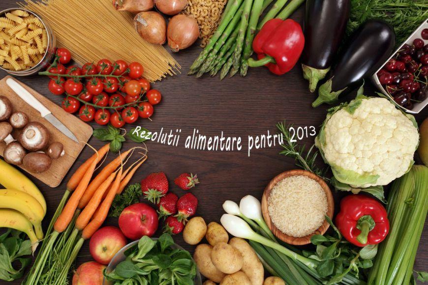 Rezolutii sanatoase pentru Anul Nou. Uite ce sa pui pe lista de dorinte culinare in 2013