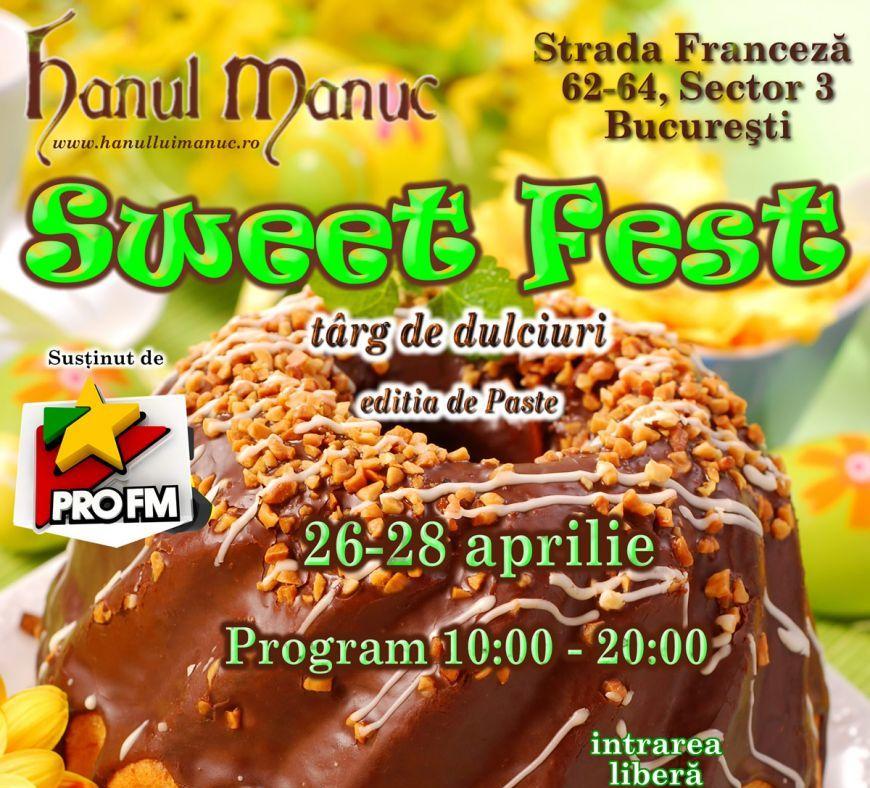 Degustari dedulciuri gourmet in acest weekend la Sweet Fest