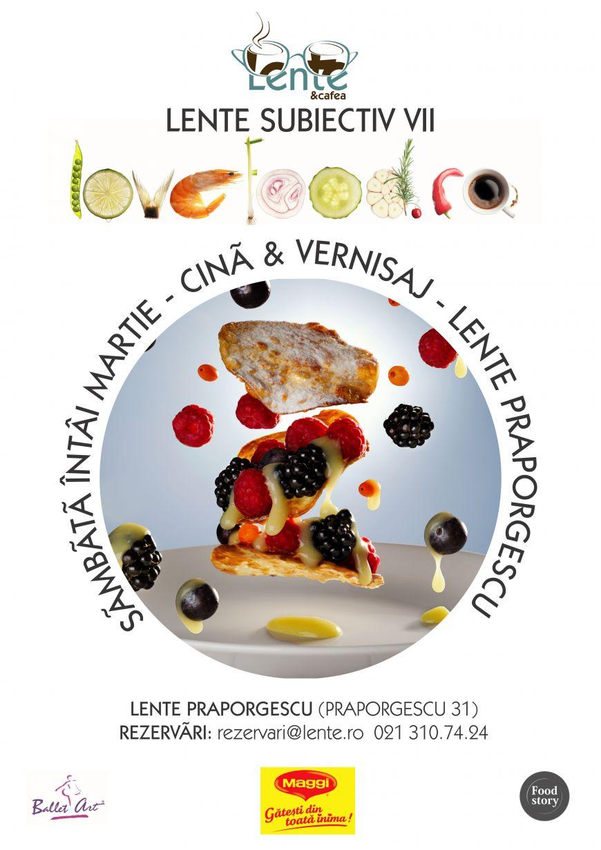 De 1 martie, iti propunem cina si vernisaj marca Love Food