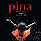 Pina: idila intre dans si tehnologia 3D