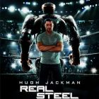Real Steel: un Rocky in varianta cu roboti
