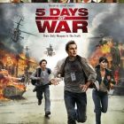 5 Days of War: razboi, politica si propaganda
