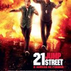 21 Jump Street: risc de placeri vinovate