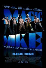 Magic Mike / Mike Meseriasu'
