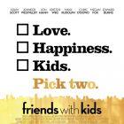 Friends with Kids: superprogresisti in regres