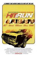 Hit and Run / Loveste si fugi