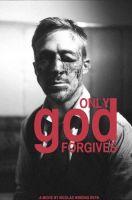 Only God Forgives
