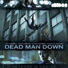 Premiere la cinema: Colin Farrell si Noomi Rapace pun la cale o razbunare sangeroasa in Dead Man Down, un thriller spectaculos