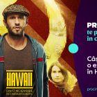 UPDATE Castigatorul concursului  Prinde o excursie în Hawaii cu PRO CINEMA!