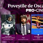 În aprilie, poveștile de Oscar sunt la PRO CINEMA. Urmărește filmele care au făcut istorie!