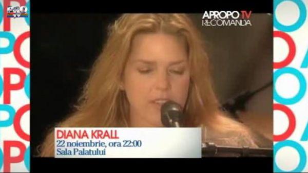 Apropo Tv Recomanda: Diana Krall