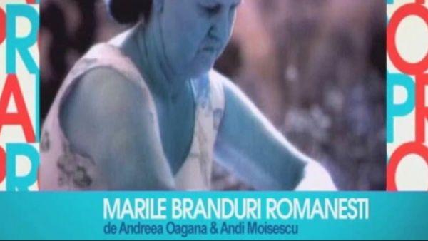 Marile branduri romanestie (partea II)