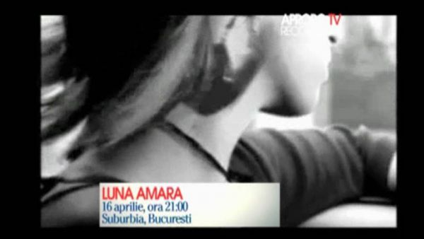 Apropo Tv recomanda: Luna Amara