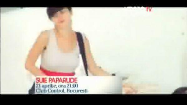 Apropo TV recomanda Suie Paparude