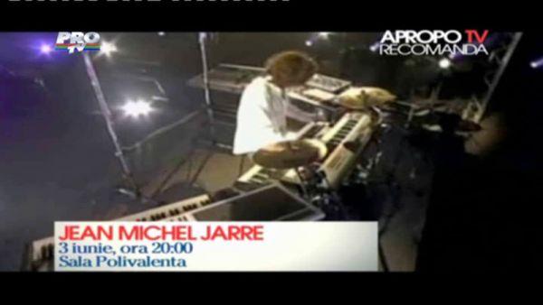 Apropo Tv recomanda: Jean Michel Jarre