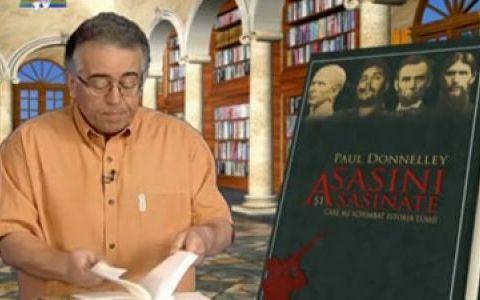 25 de intrigi in  Asasini si asasinate care au schimbat istoria lumii  - Paul Donneley