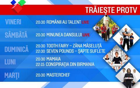 De Paste, traieste ProTV. Ti-am facut un program de neratat:  Romanii au talent ,  Minunea dansului ,  Zana maseluta  si  Mamaia