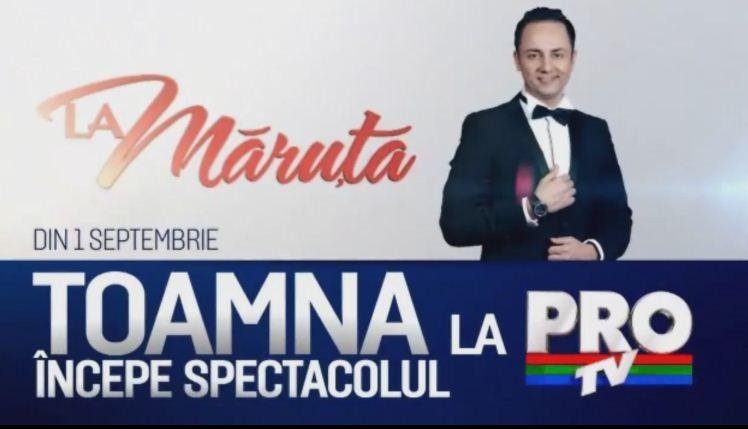 """""""La Maruta"""" revine cu forte proaspete din 1 septembrie, la ProTV"""