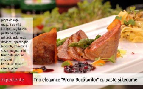 Reteta Trio elegance Arena Bucatarilor