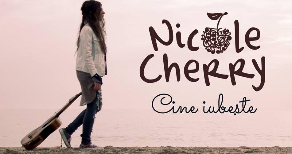 Nicole Cherry a lansat videoclipul piesei  Cine Iubeste . Cum suna cea mai recenta melodie a artistei