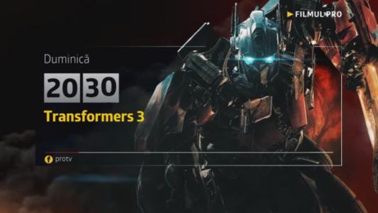 Transformers 3, duminica, 16 iulie, de la 20:30, la Pro TV