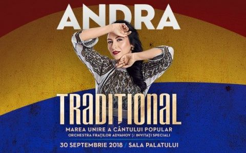 CONCURS PRO TV si ANDRA te invita sa iei parte la un spectacol eveniment: TRADITIONAL