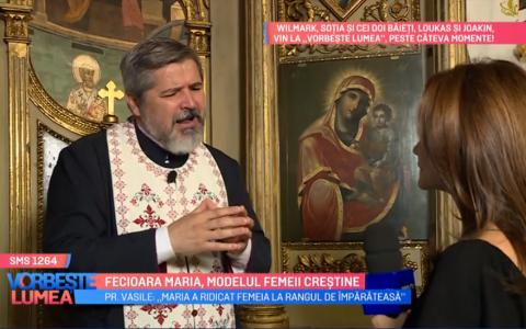 VIDEO Fecioara Maria, modelul femeii crestine. Părintele Vasile Ioana ne prezintă în ce constă sărbătoarea Sfintei Marii